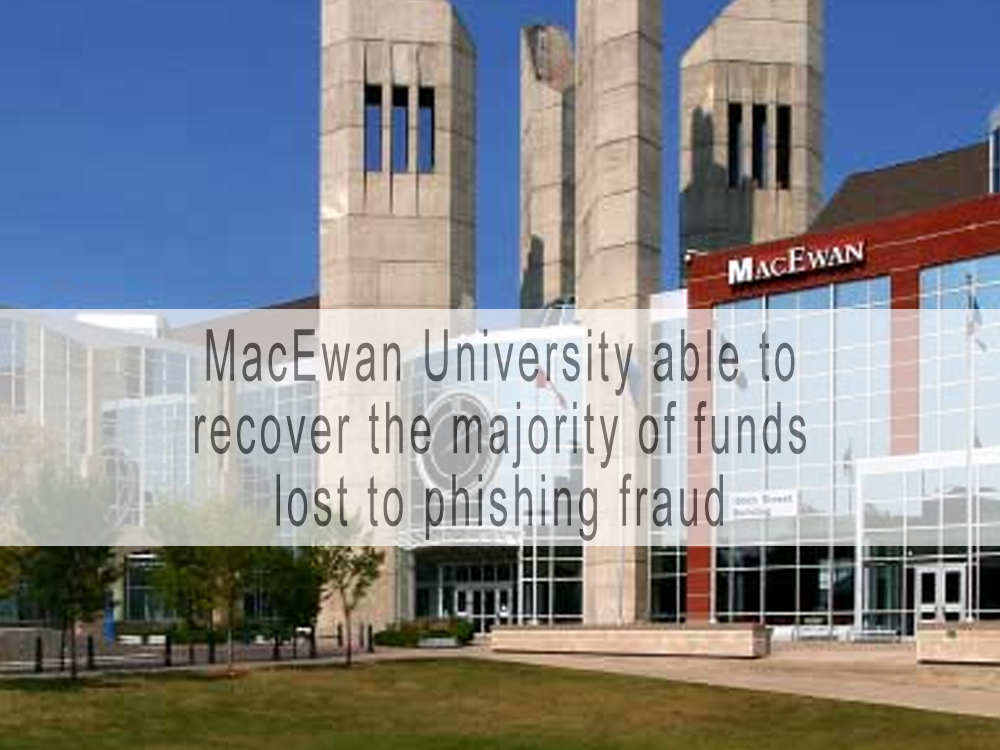 MacEwan University recovers bulk of $11.8M lost in online phishing scam