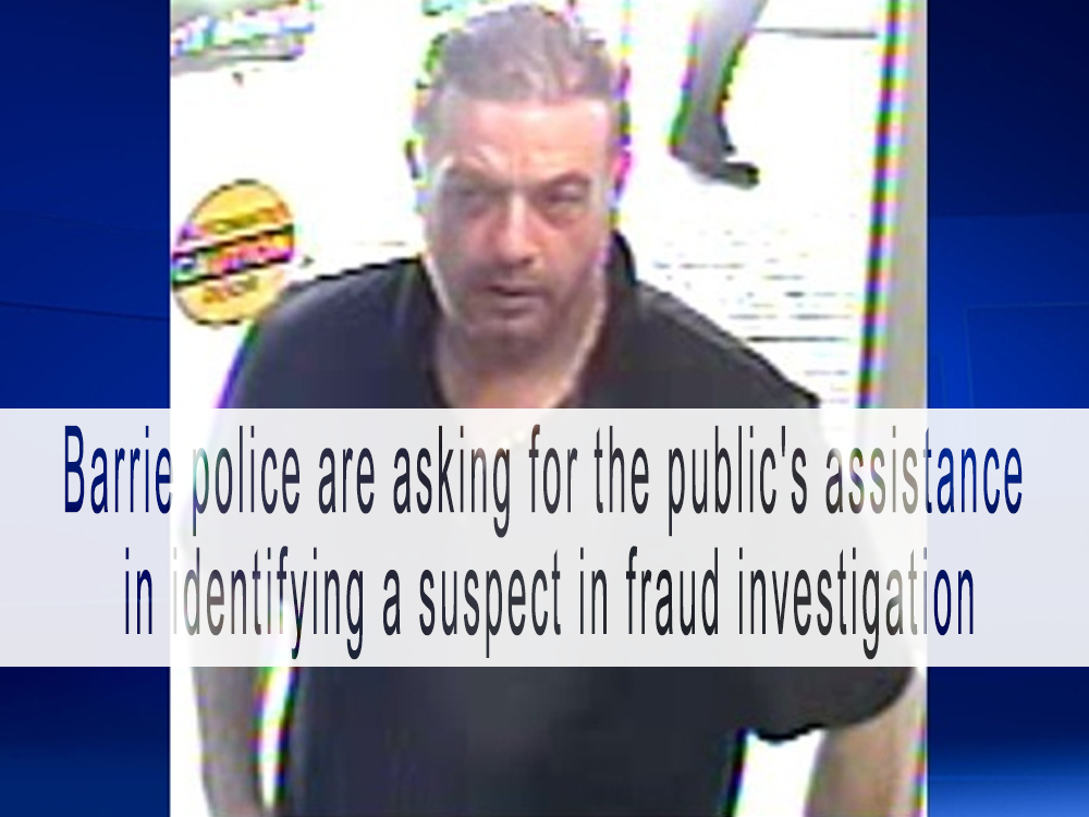 Barrie police are asking for the public's assistance in identifying a suspect in fraud investigation