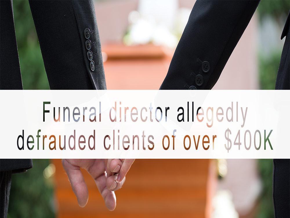 Former funeral home director accused of defrauding victims of nearly $400K: OPP