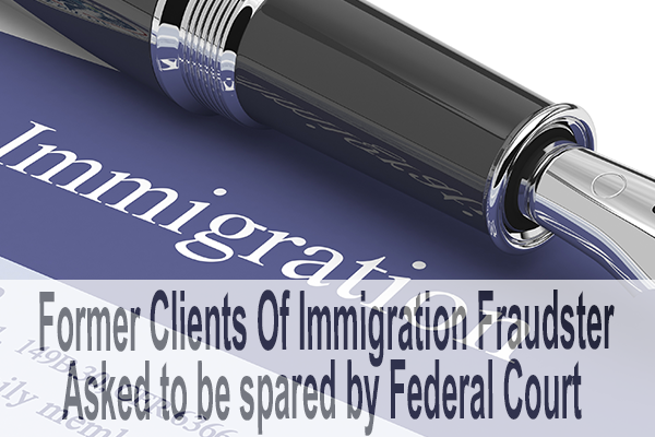 Federal Court asked to spare former clients of immigration consultant fraudster