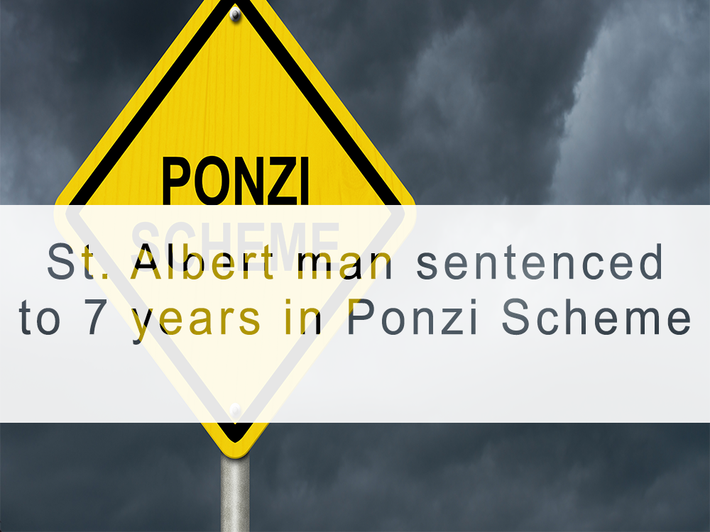 St. Albert businessman sentenced to 7 years for massive Ponzi scheme