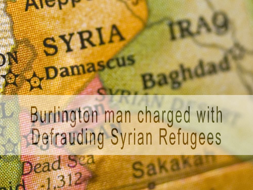 Burlington man charged with defrauding Syrian refugees in Qatar