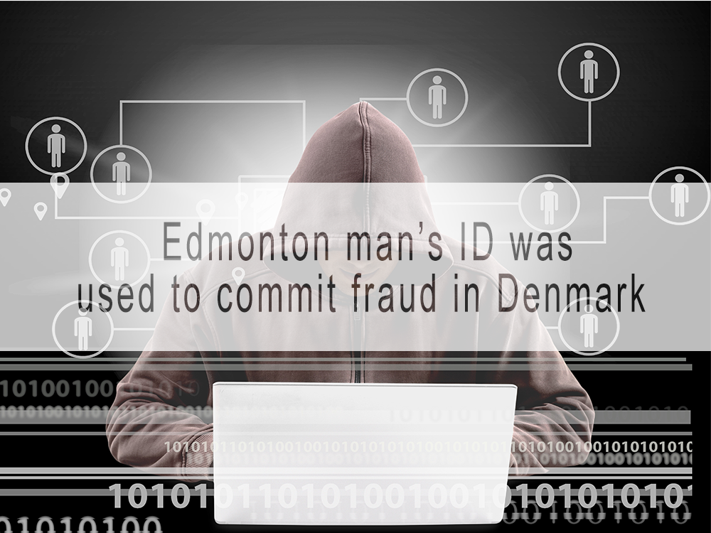 Anatomy of an internet scam: How an Edmonton man's stolen ID was used in a $10,000 international scam
