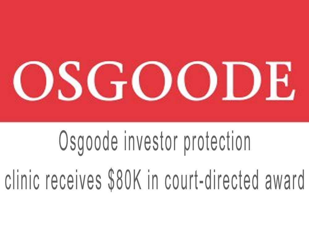 Osgoode investor protection clinic receives $80K in court-directed award