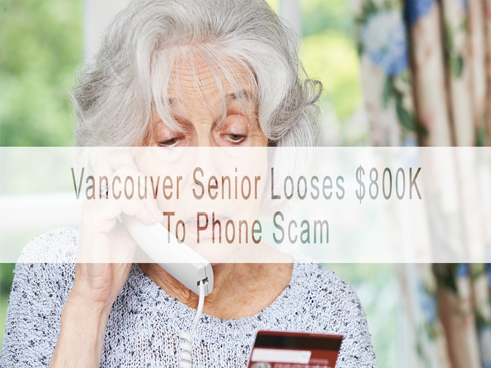 West Vancouver senior loses $800K in phoney 'bank inspector' scam
