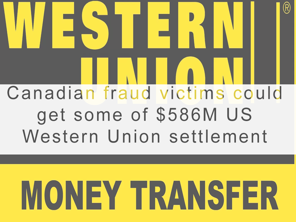 Canadian fraud victims could get some of $586M US Western Union settlement